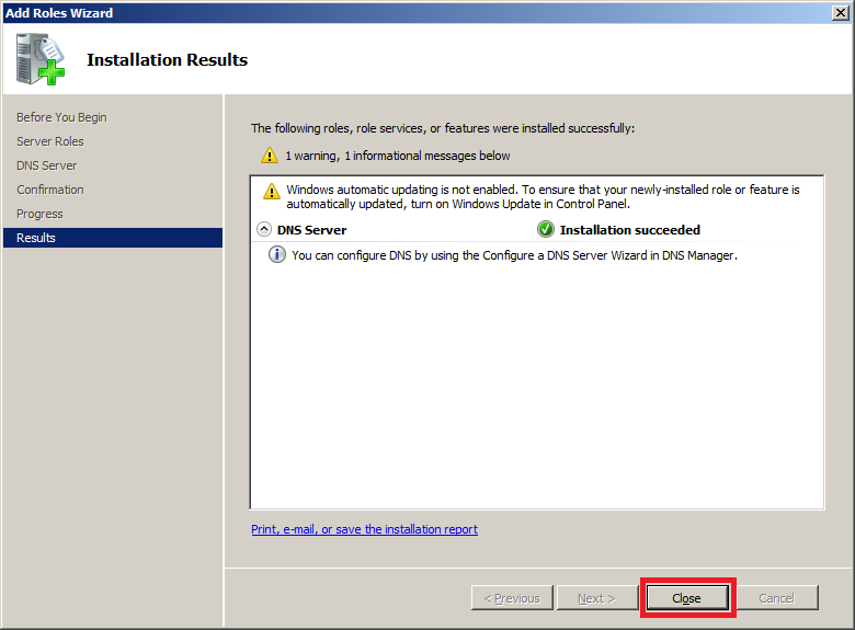 Install DNS Server in Windows Server 2008 - Step 5