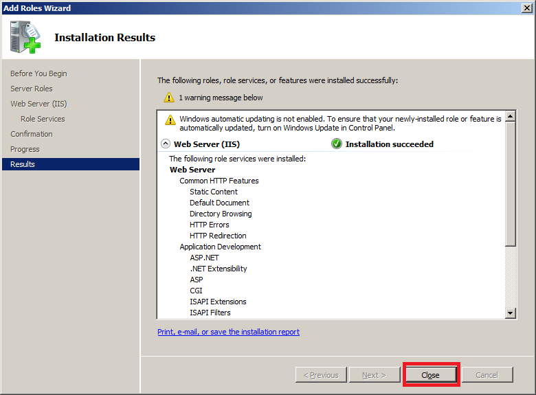 Install IIS on Windows Server 2008 : Installation Results